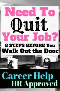 How To Quit a Job - Use These HR Tips to Ensure Future Success